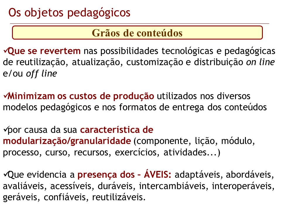 Os objetos pedagógicos