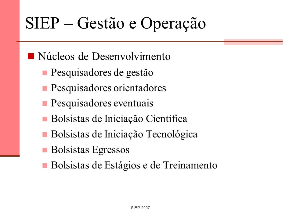 SIEP – Gestão e Operação