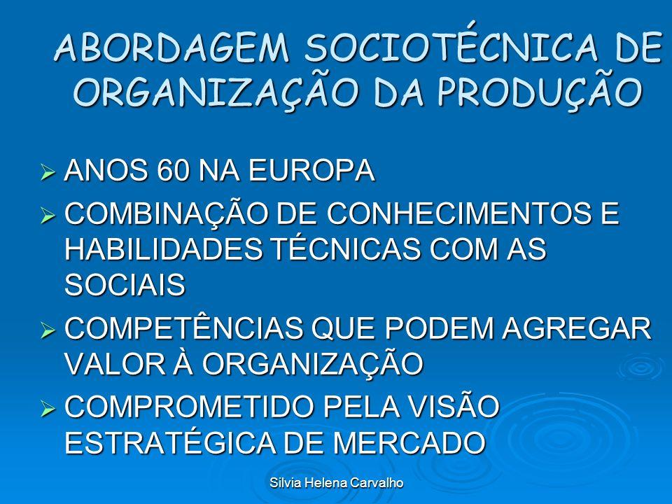 ABORDAGEM SOCIOTÉCNICA DE ORGANIZAÇÃO DA PRODUÇÃO