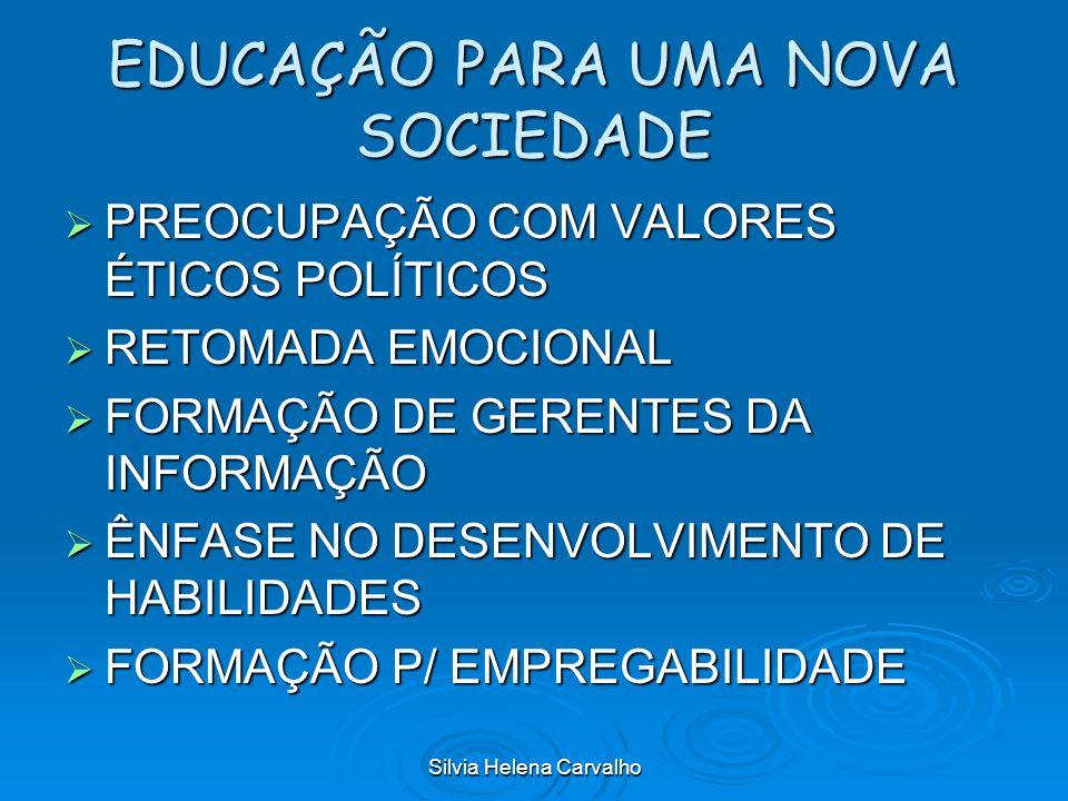 EDUCAÇÃO PARA UMA NOVA SOCIEDADE