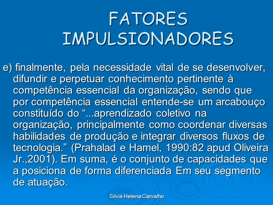 FATORES IMPULSIONADORES