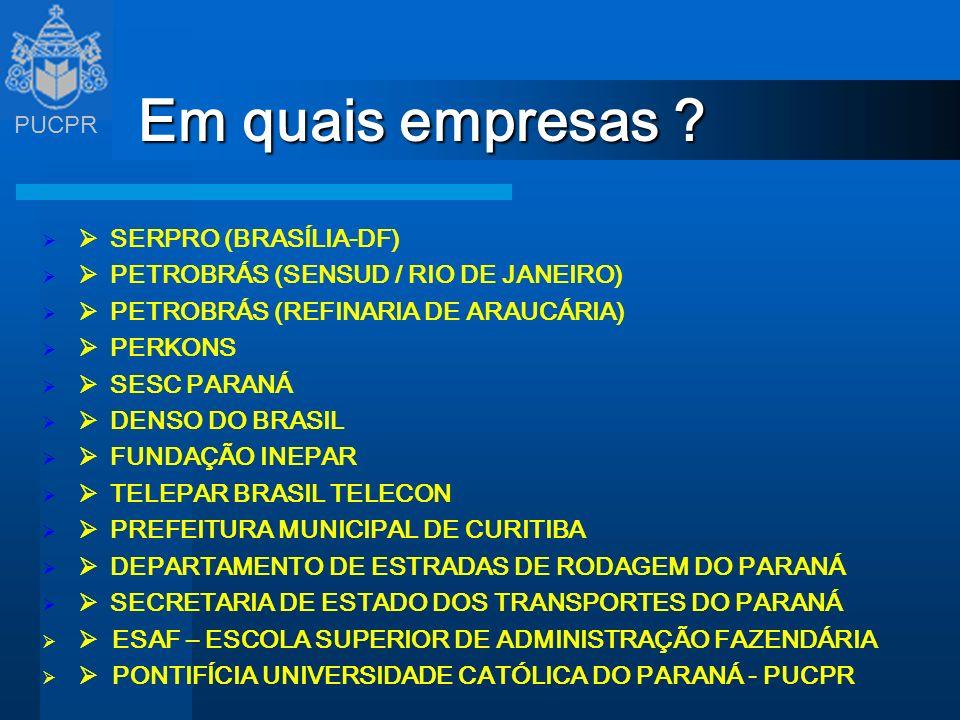 Em quais empresas Ø SERPRO (BRASÍLIA-DF)