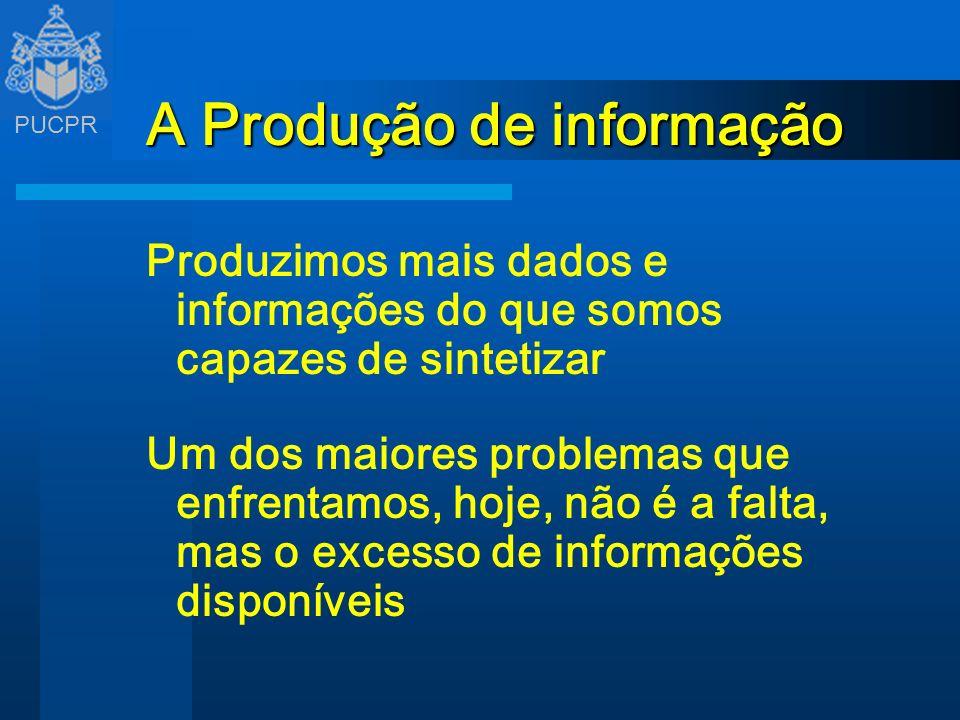 A Produção de informação