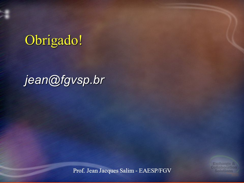 Prof. Jean Jacques Salim - EAESP/FGV