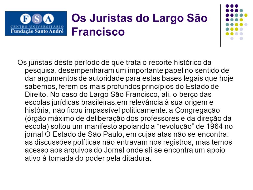 Os Juristas do Largo São Francisco