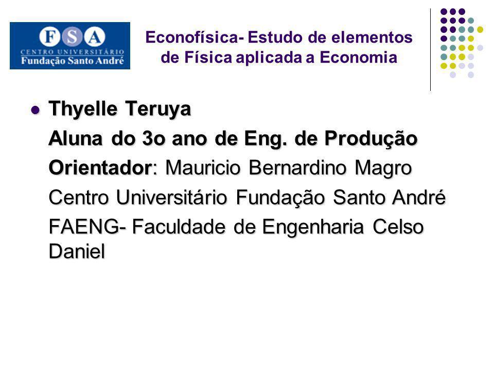 Econofísica- Estudo de elementos de Física aplicada a Economia