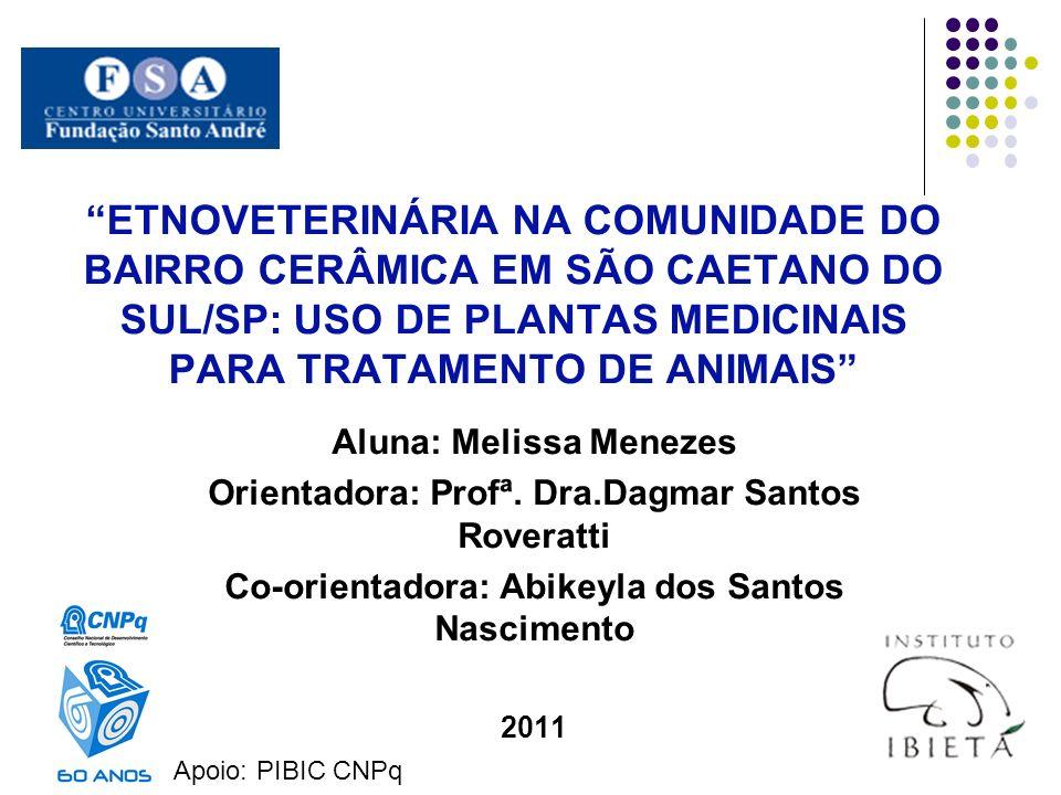 ETNOVETERINÁRIA NA COMUNIDADE DO BAIRRO CERÂMICA EM SÃO CAETANO DO SUL/SP: USO DE PLANTAS MEDICINAIS PARA TRATAMENTO DE ANIMAIS