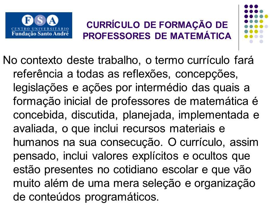 CURRÍCULO DE FORMAÇÃO DE PROFESSORES DE MATEMÁTICA