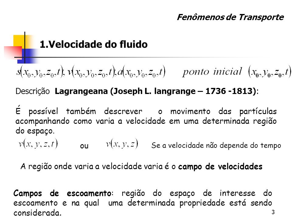 1.Velocidade do fluido Fenômenos de Transporte