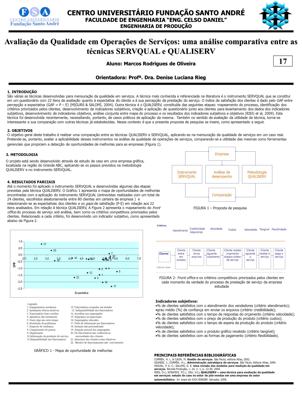 Avaliação da Qualidade em Operações de Serviços: uma análise comparativa entre as técnicas SERVQUAL e QUALISERV