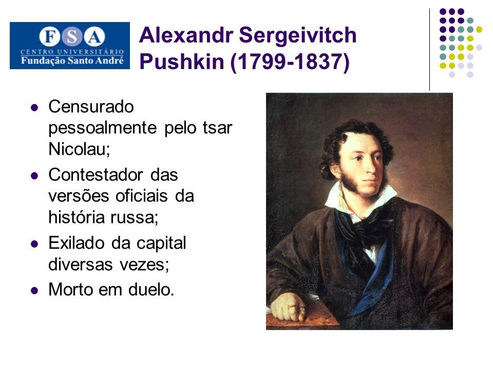 Alexandr Sergeivitch Pushkin (1799-1837)