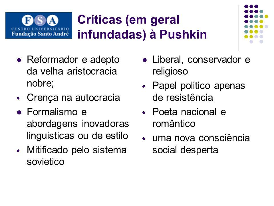 Críticas (em geral infundadas) à Pushkin