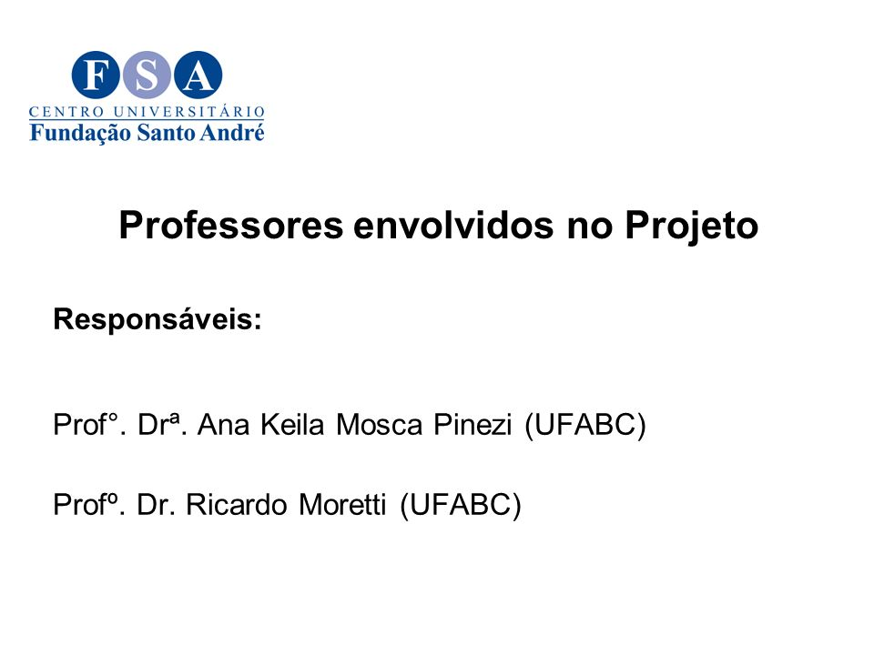 Professores envolvidos no Projeto