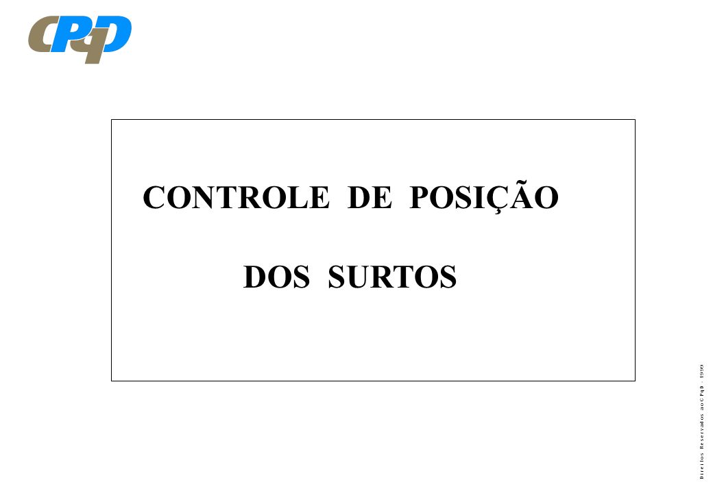 CONTROLE DE POSIÇÃO DOS SURTOS