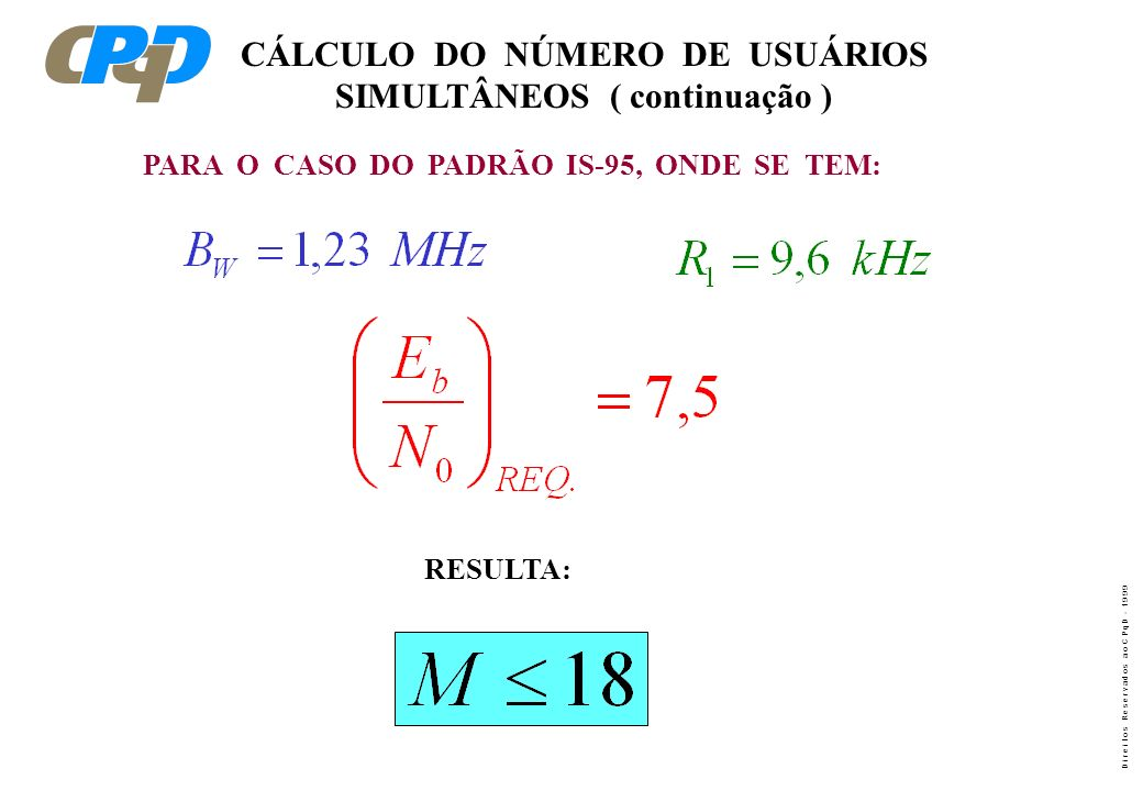 CÁLCULO DO NÚMERO DE USUÁRIOS SIMULTÂNEOS ( continuação )