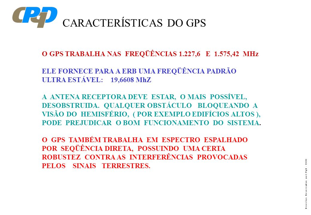 CARACTERÍSTICAS DO GPS