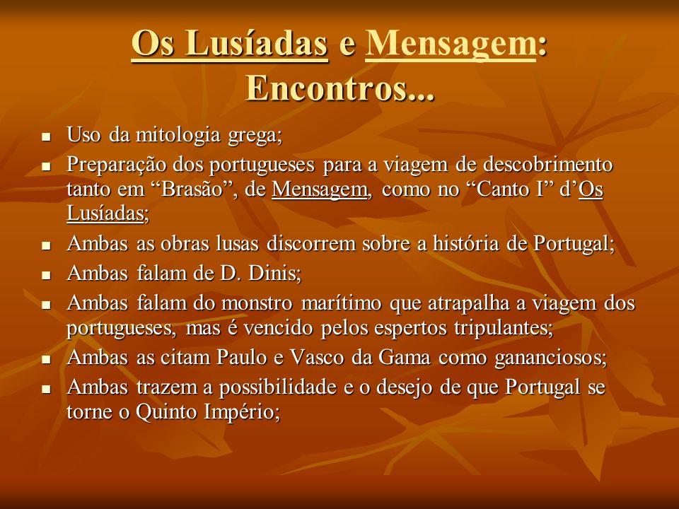 Os Lusíadas e Mensagem: Encontros...
