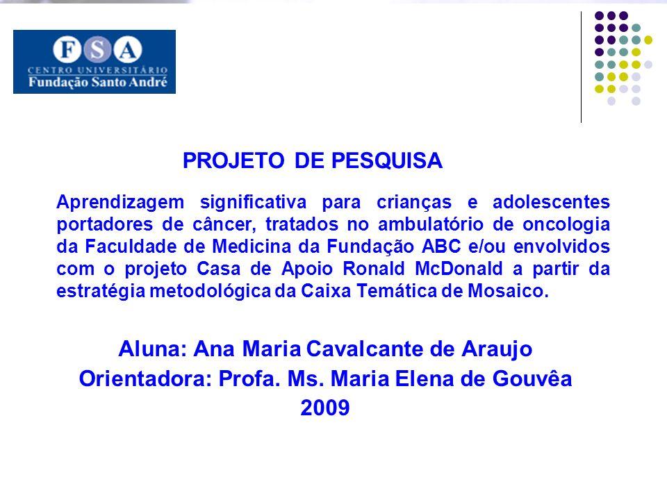 Aluna: Ana Maria Cavalcante de Araujo