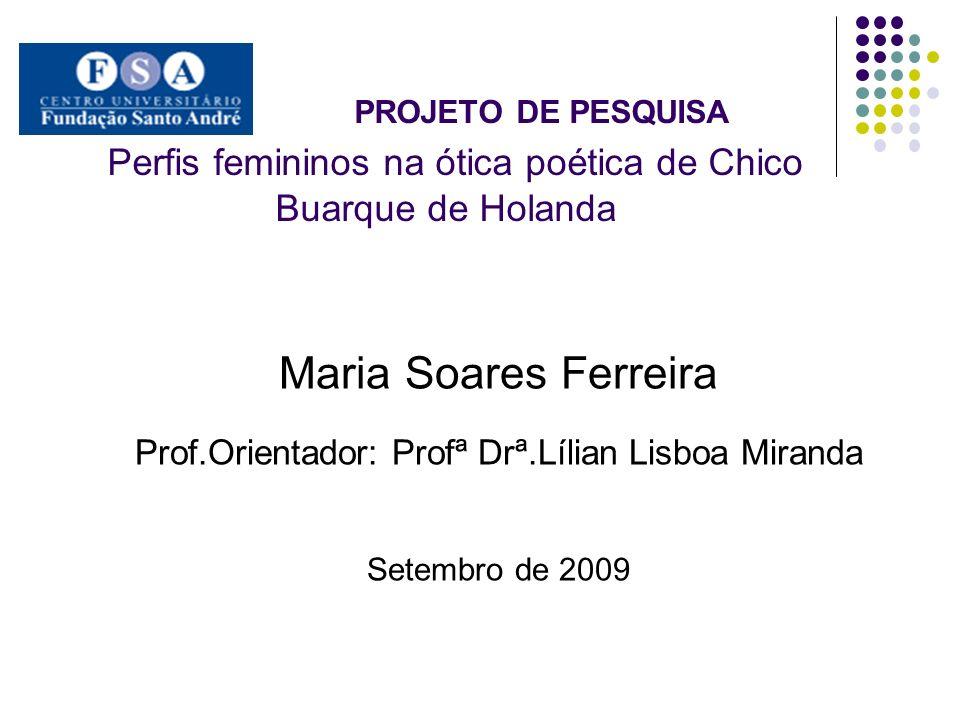 Prof.Orientador: Profª Drª.Lílian Lisboa Miranda