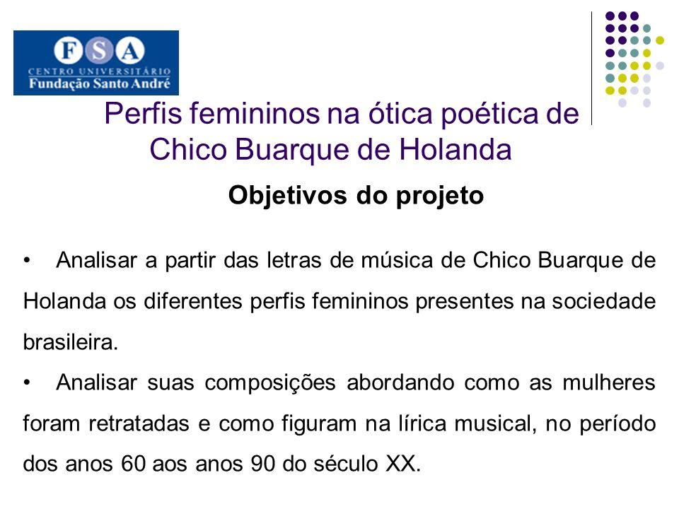 Perfis femininos na ótica poética de Chico Buarque de Holanda