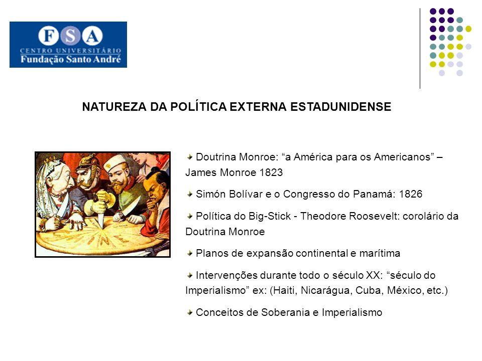 NATUREZA DA POLÍTICA EXTERNA ESTADUNIDENSE