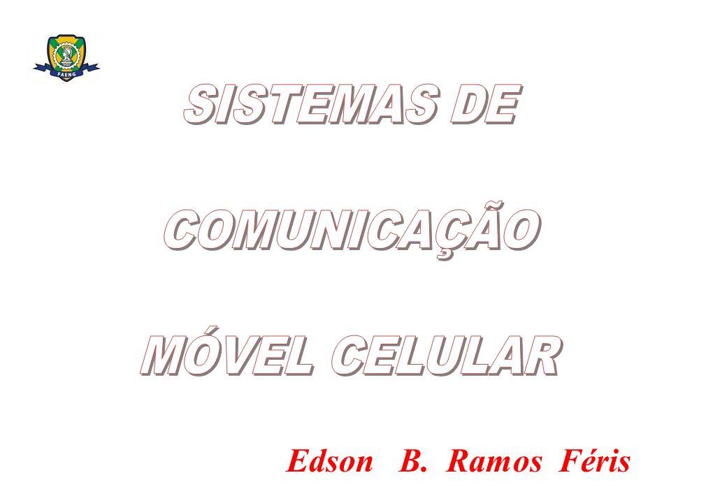 SISTEMAS DE COMUNICAÇÃO MÓVEL CELULAR
