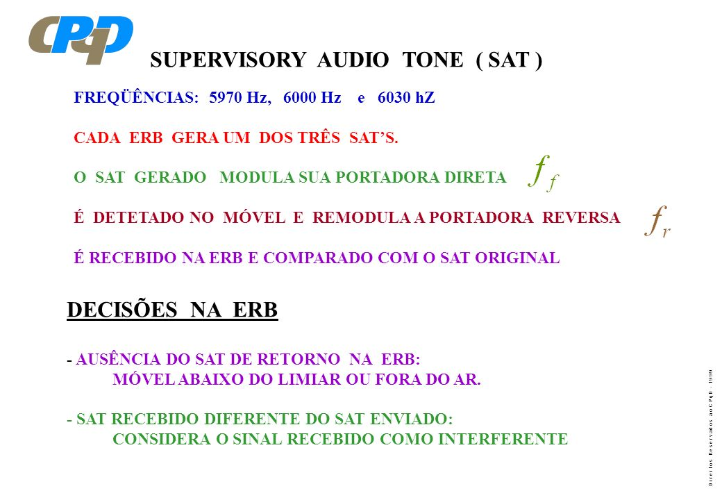 SUPERVISORY AUDIO TONE ( SAT )