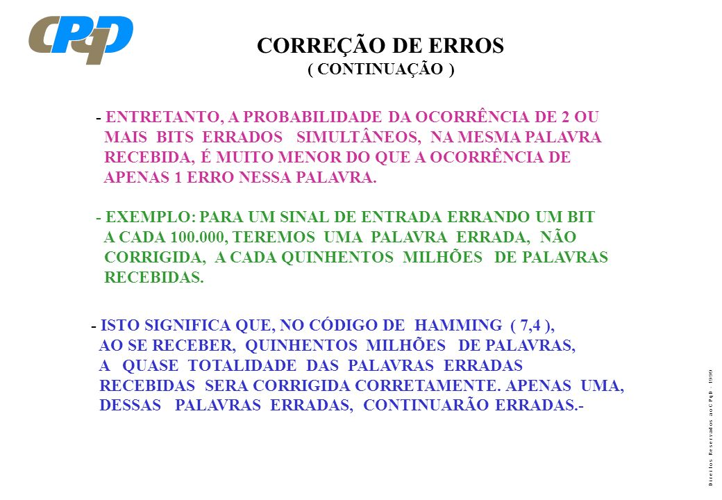 CORREÇÃO DE ERROS ( CONTINUAÇÃO )