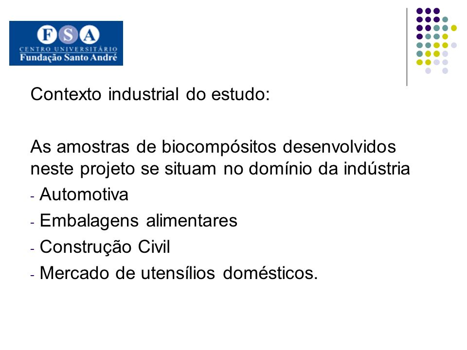 Contexto industrial do estudo: