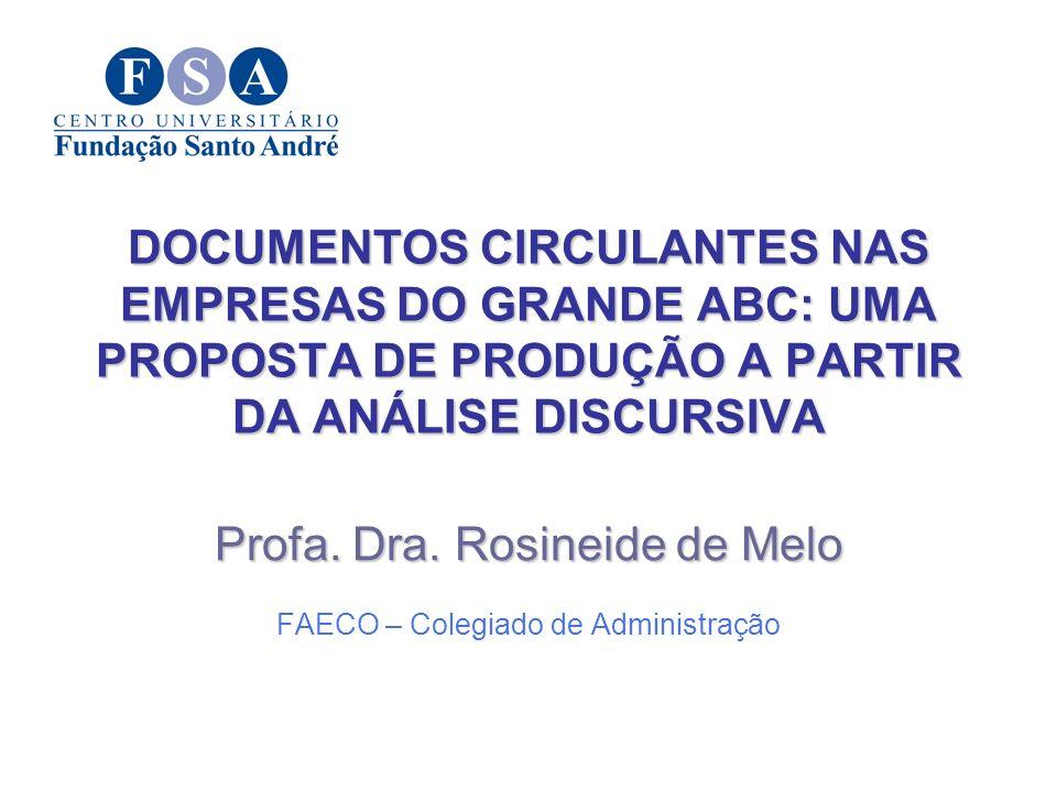 Profa. Dra. Rosineide de Melo FAECO – Colegiado de Administração