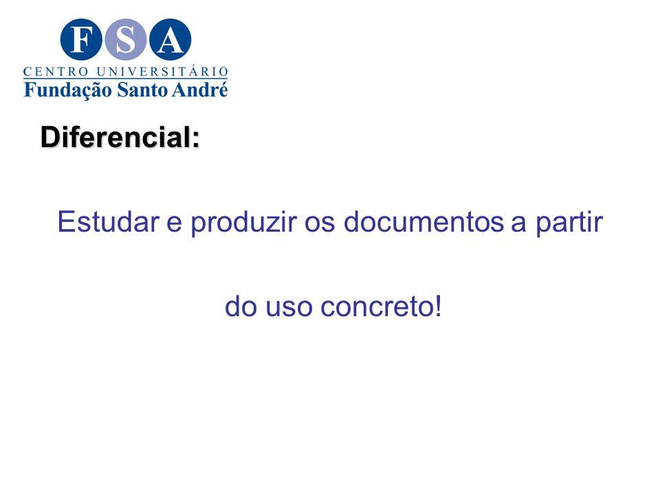 Estudar e produzir os documentos a partir