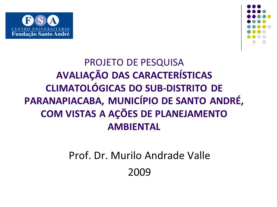 Prof. Dr. Murilo Andrade Valle 2009