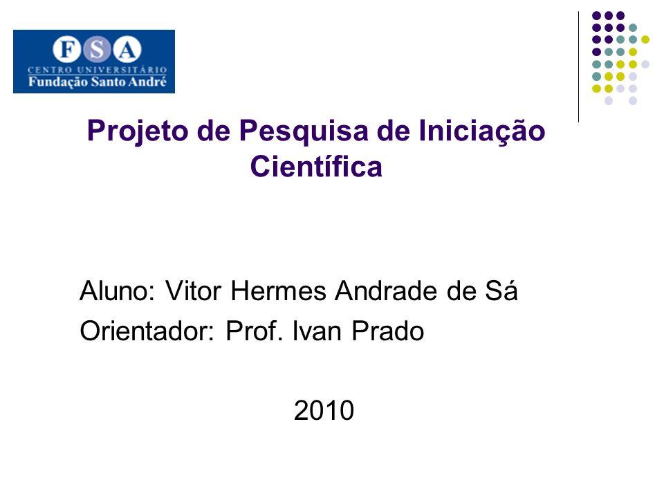 Projeto de Pesquisa de Iniciação Científica
