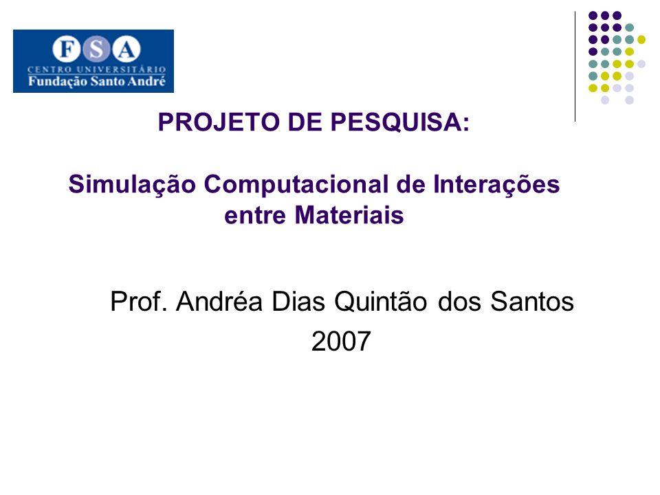 Prof. Andréa Dias Quintão dos Santos 2007