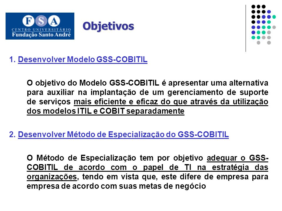 Objetivos Desenvolver Modelo GSS-COBITIL