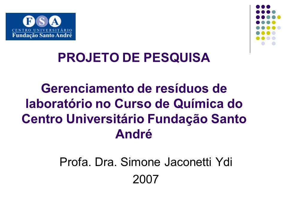 Profa. Dra. Simone Jaconetti Ydi 2007
