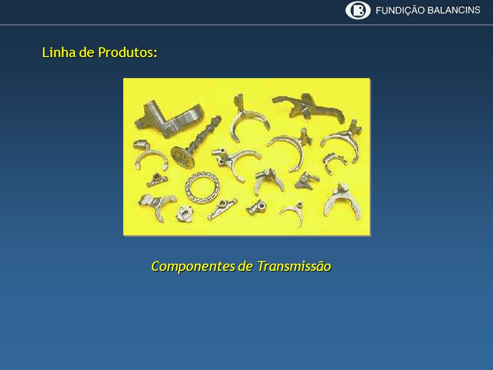 Componentes de Transmissão