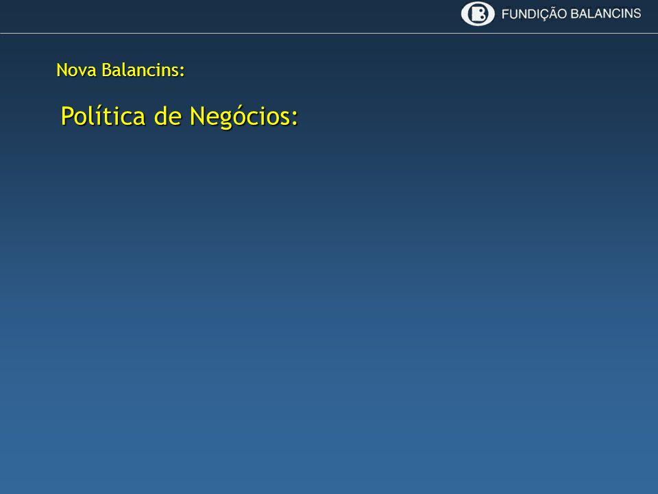 Nova Balancins: Política de Negócios: