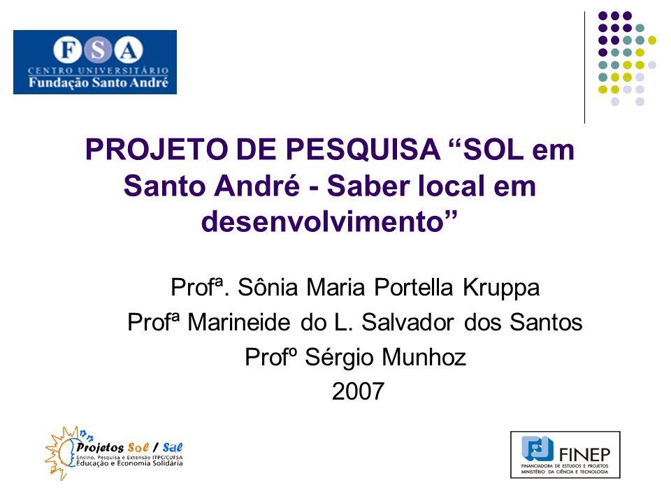PROJETO DE PESQUISA SOL em Santo André - Saber local em desenvolvimento