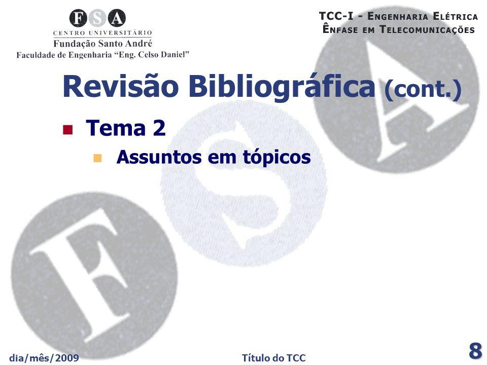 Revisão Bibliográfica (cont.)