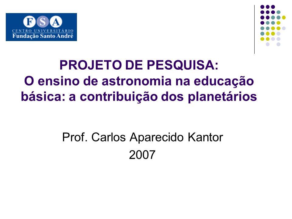 Prof. Carlos Aparecido Kantor 2007