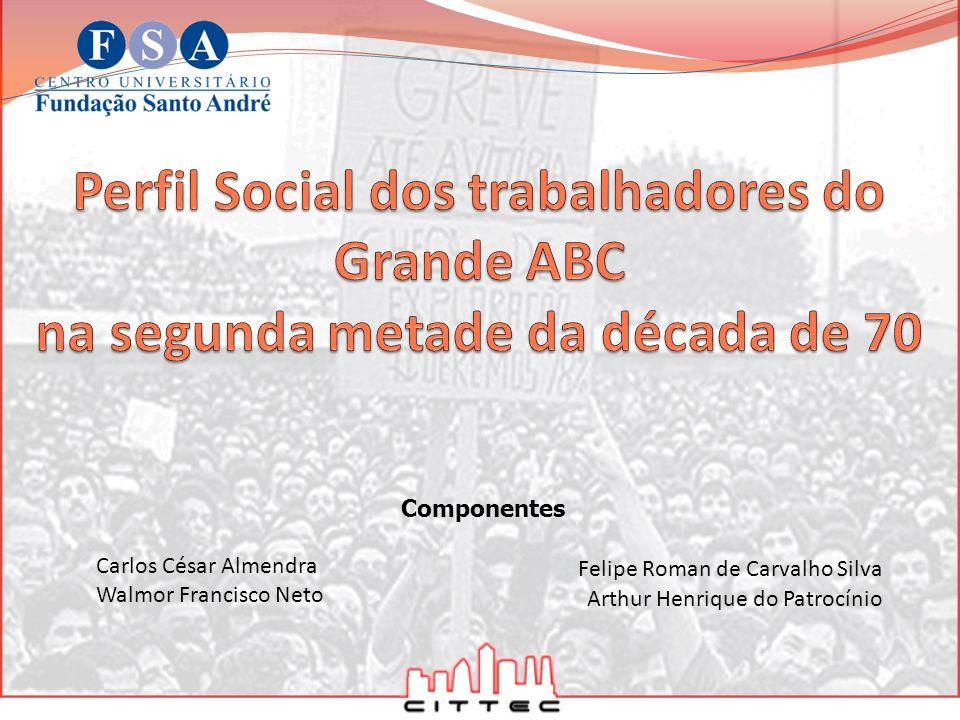 Perfil Social dos trabalhadores do Grande ABC na segunda metade da década de 70