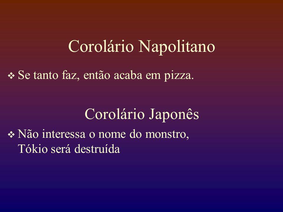 Corolário Napolitano Corolário Japonês