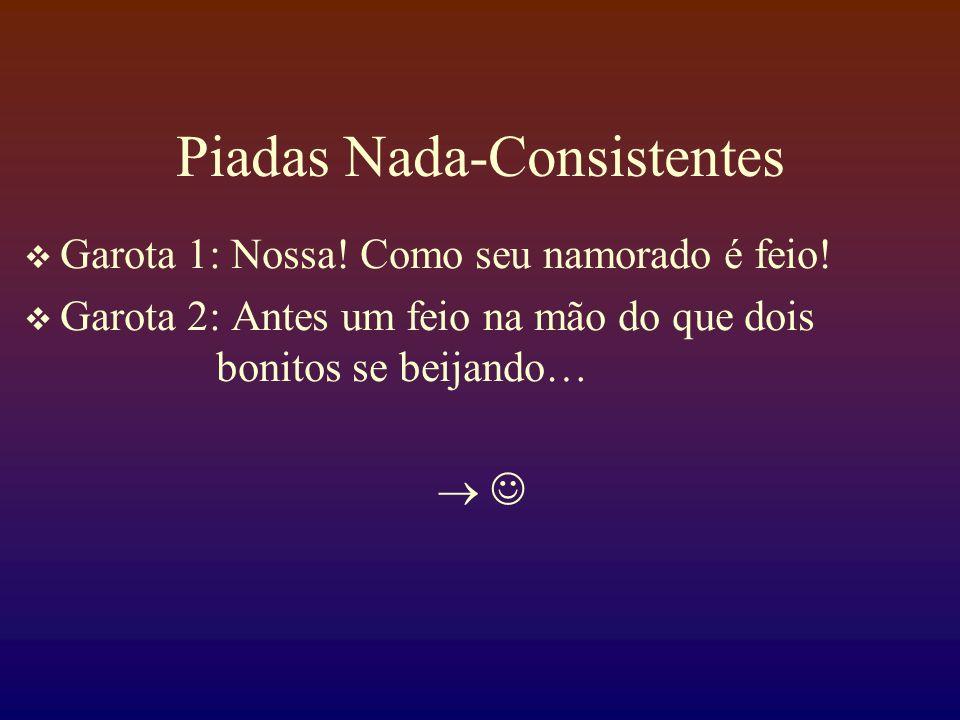 Piadas Nada-Consistentes