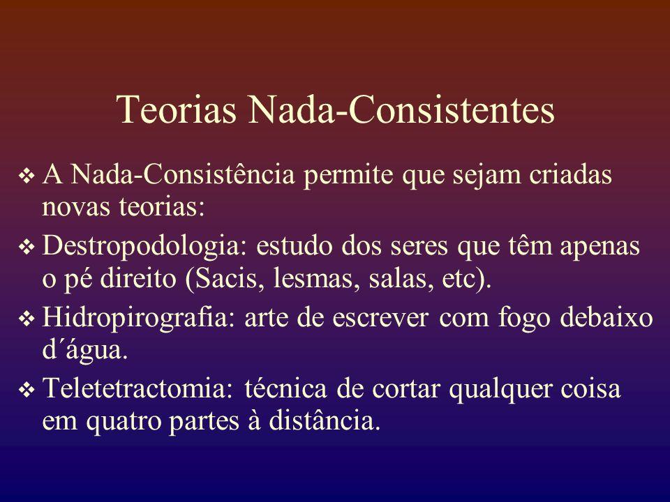 Teorias Nada-Consistentes