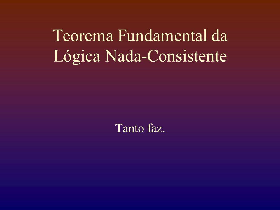 Teorema Fundamental da Lógica Nada-Consistente