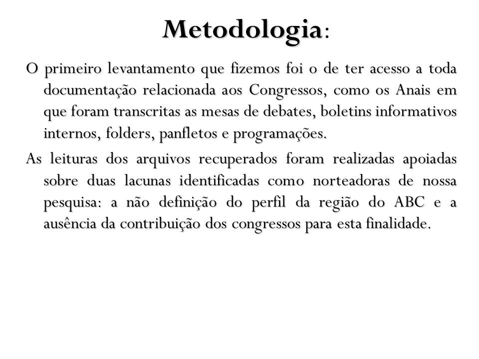 Metodologia: