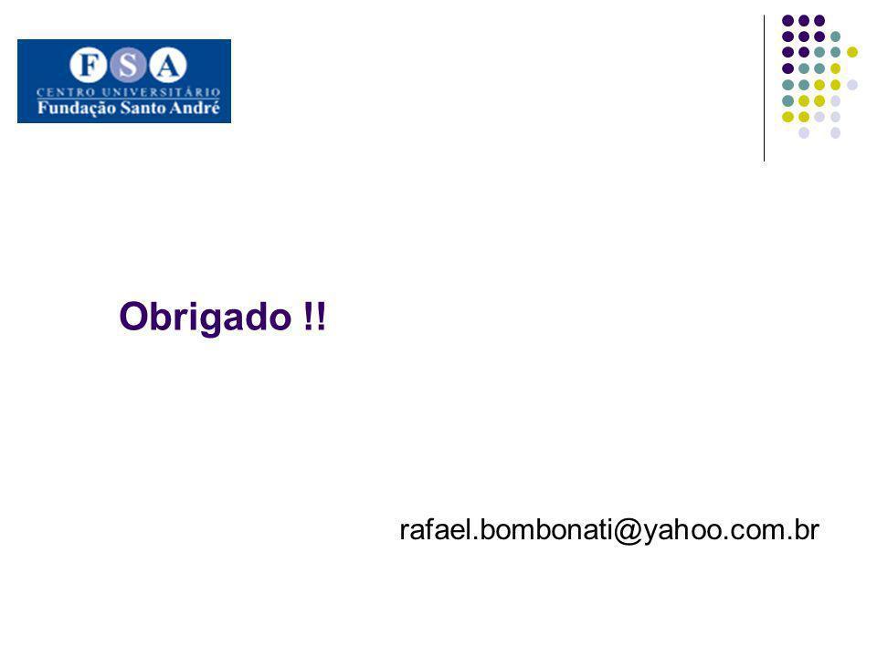 Obrigado !! rafael.bombonati@yahoo.com.br