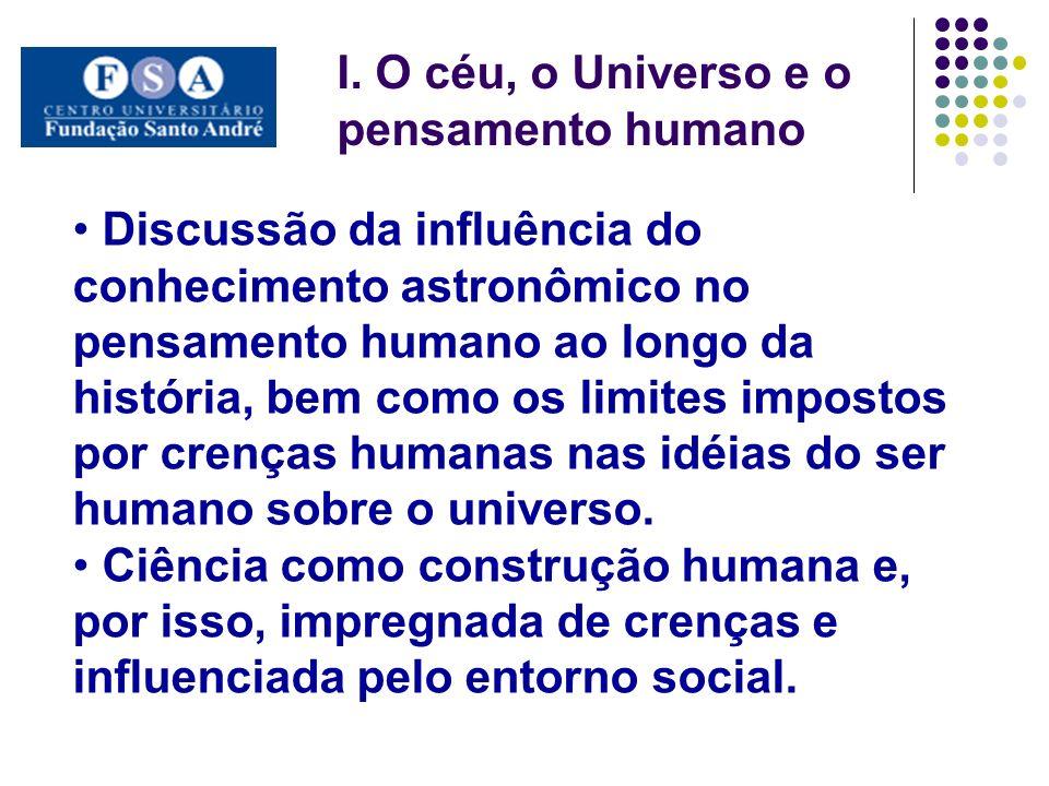 I. O céu, o Universo e o pensamento humano