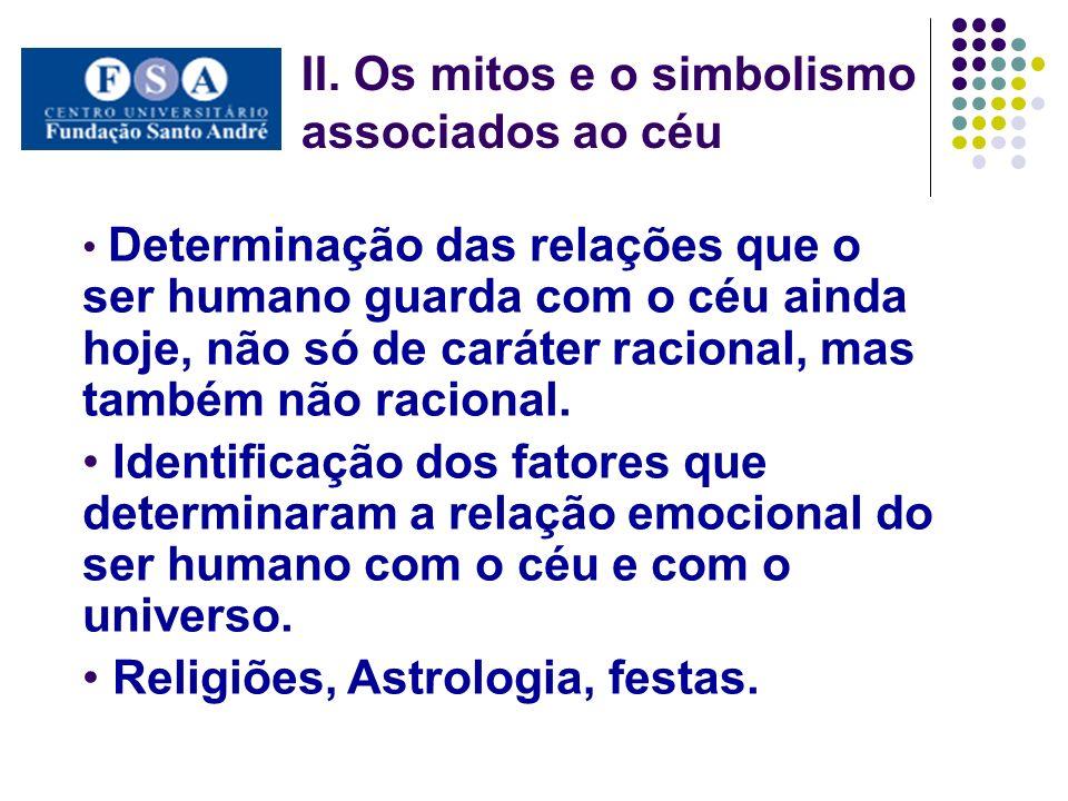 II. Os mitos e o simbolismo associados ao céu